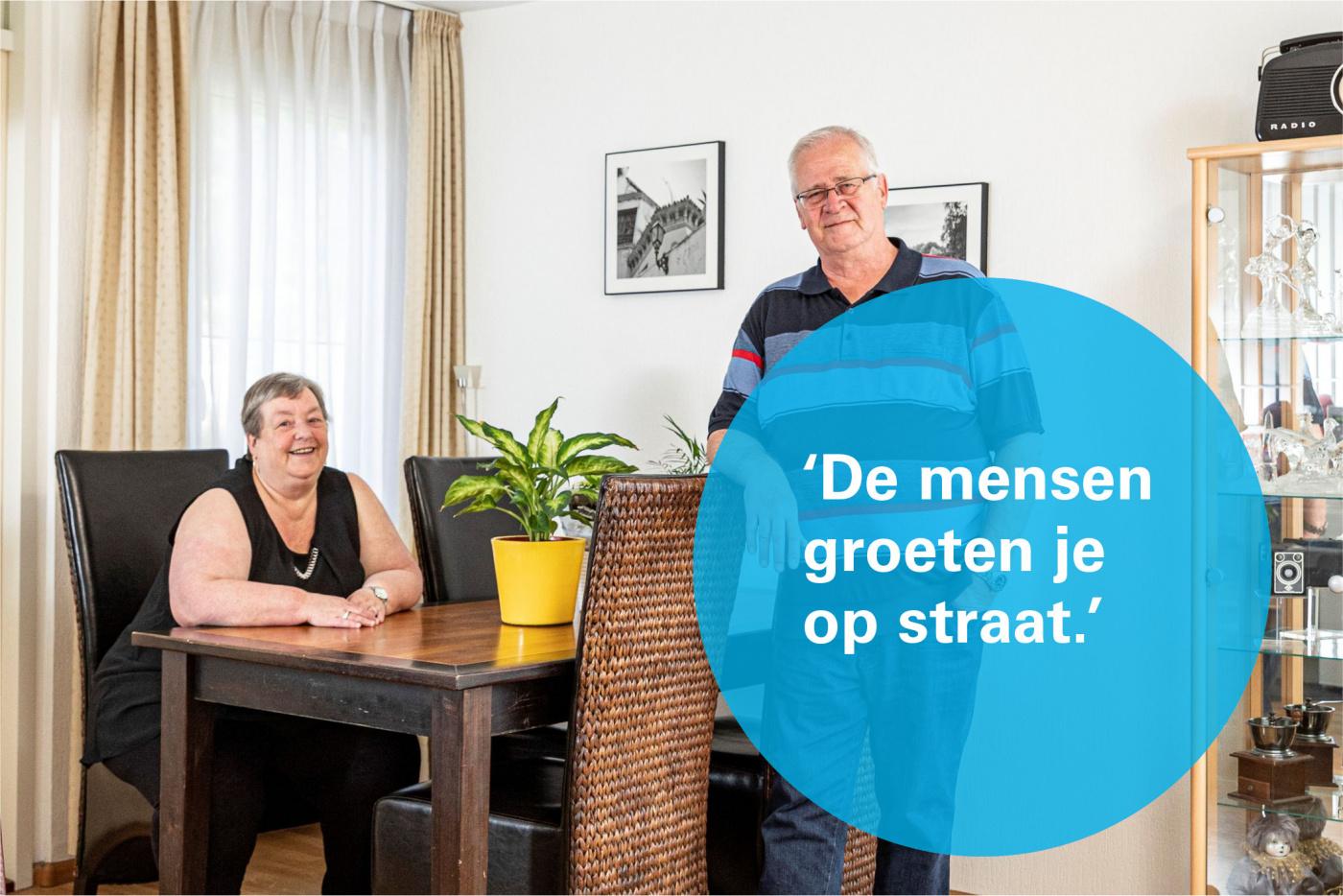 'De mensen groeten je op straat'